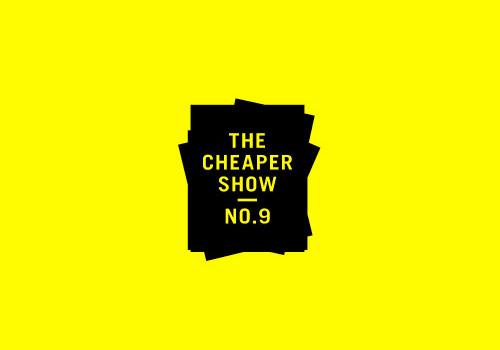 The Cheaper Show No. 9