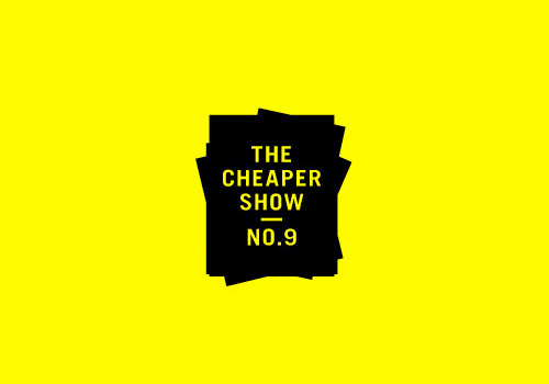 The Cheaper Show No. 9